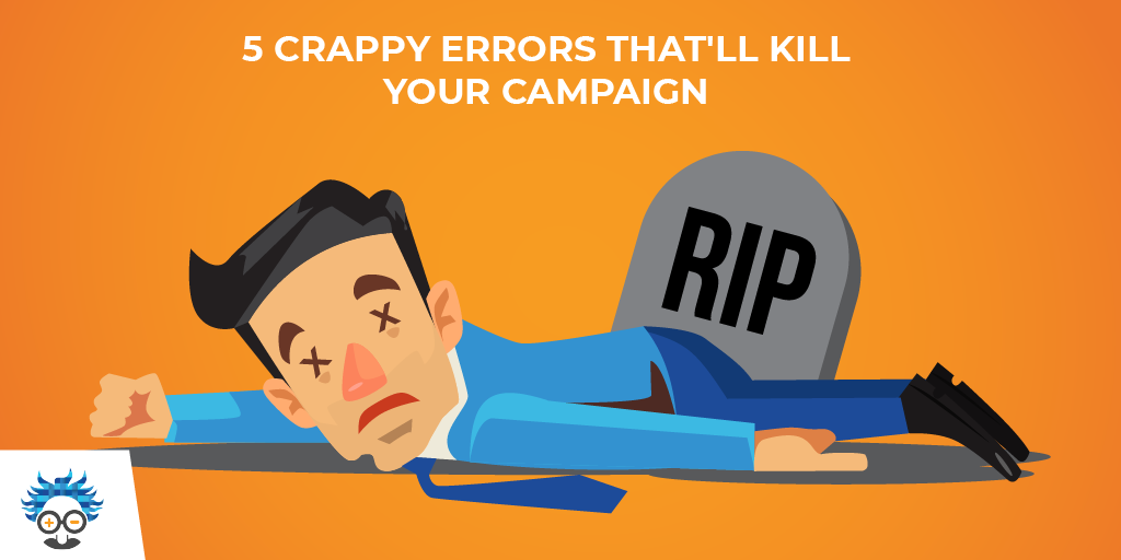 campaign marketing errors