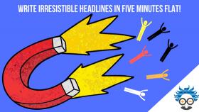 irresistible headlines