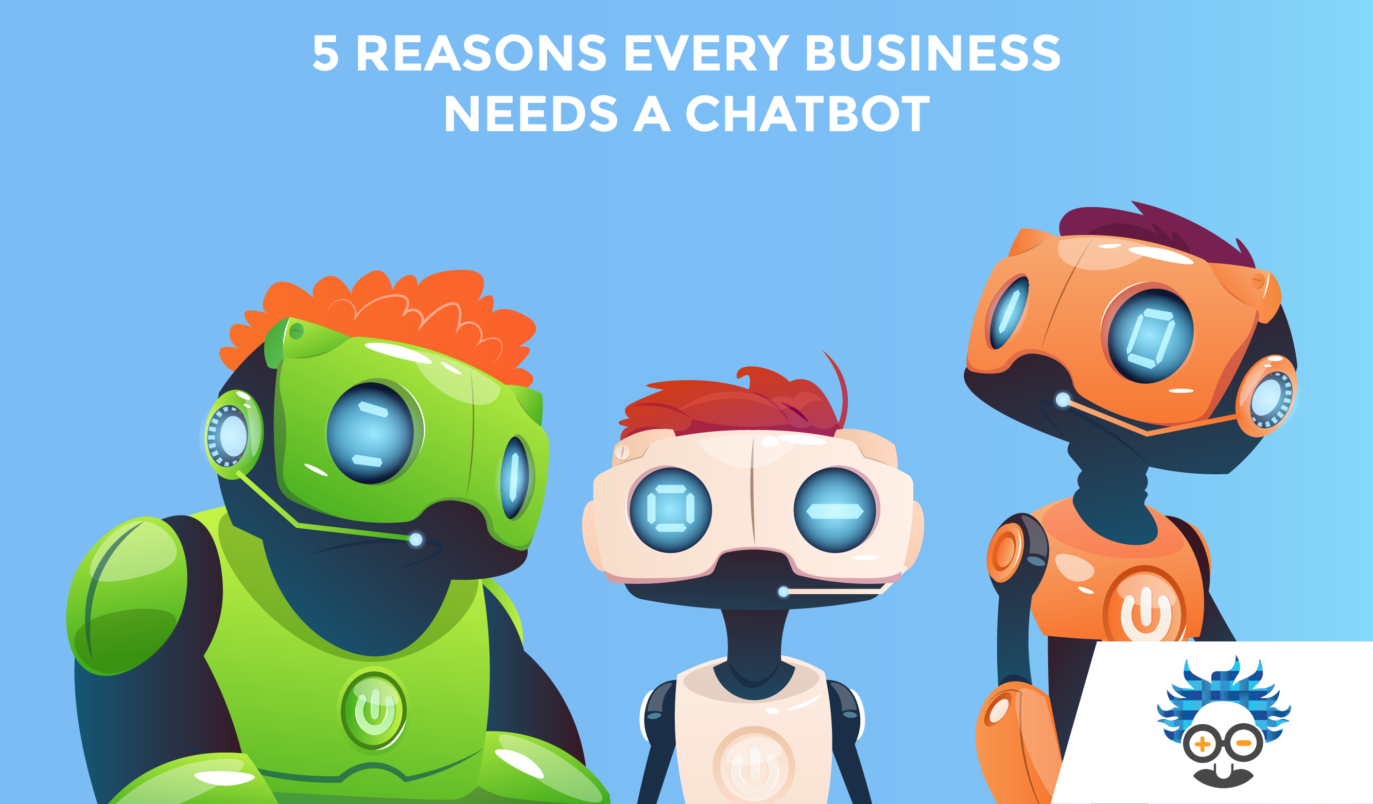 chatbot reasons marketing business