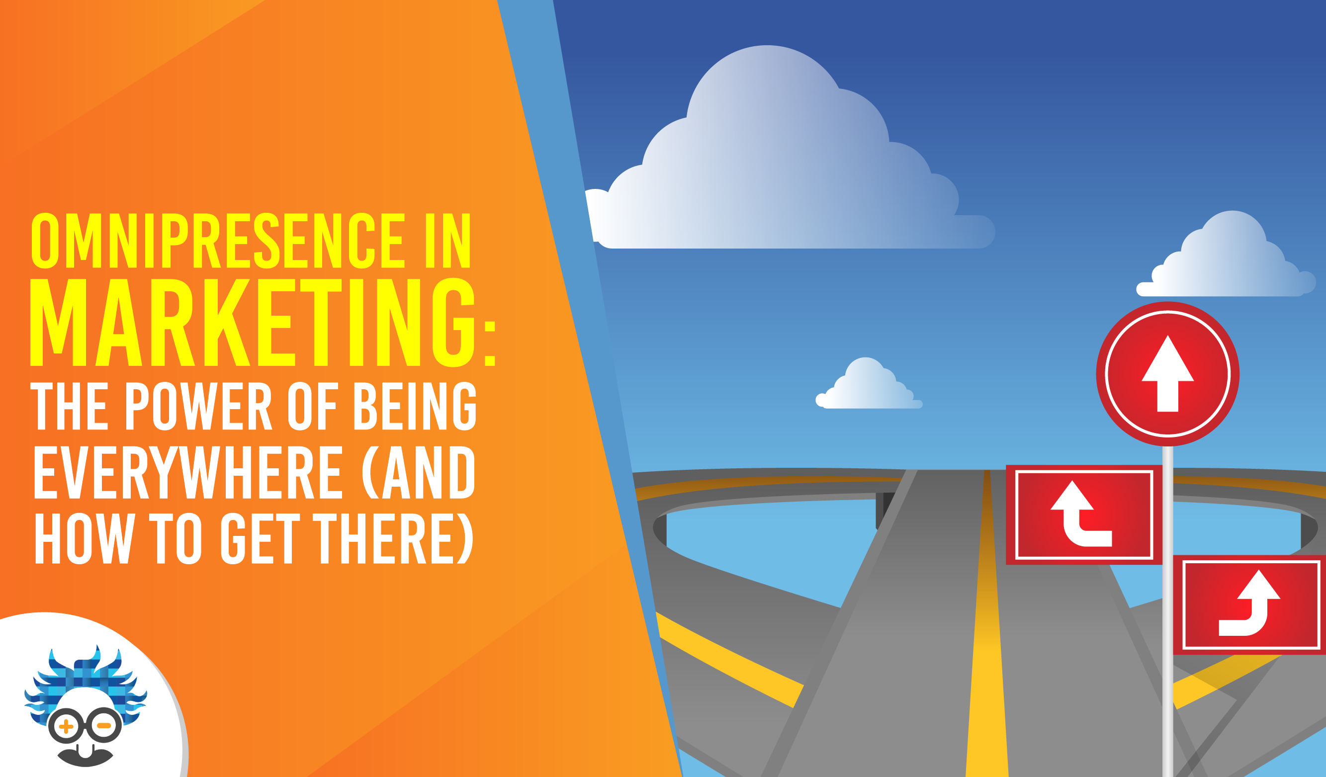 omnipresence in marketing