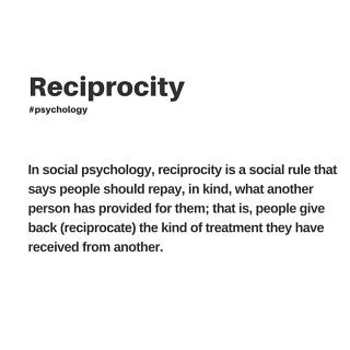 Reciprocation in social psychology definition.